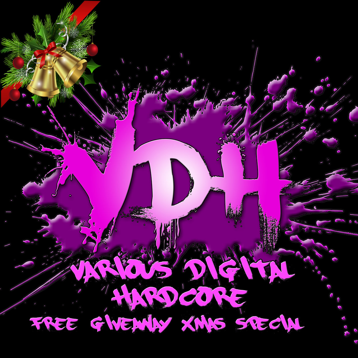 Various DIgital hardcore free xmas give away 2019 -> hardcore / happy hardcore / uk hardcore