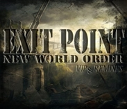 Exit Point - New World Order vip & Remixes E.P. -> 140 Jungle & Drum & Bass