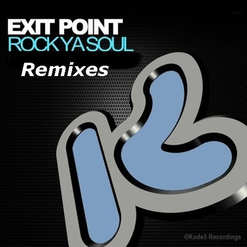 View Track -> Exit Point - Rock Ya Soul (Tony Jungle Rmx)