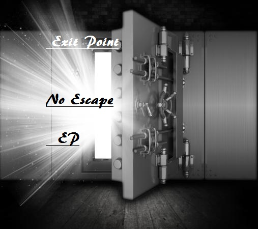 Exit Point No Escape EP -> Jungle. Drum & Bass & Breaks
