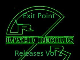 Exit Point Rancid Record Releases Vol 2 -> Exit Point Releases On Rancid Records