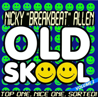 OLD SKOOL VOL 2 -> OLD SKOOL BREAKBEAT / HARDCORE / RAVE